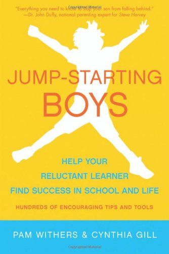 Jump-Starting Boys: Help Your Reluctant Learner Find Success in School and Life by Pam Withers http://www.amazon.com/dp/1936740397/ref=cm_sw_r_pi_dp_zOKawb0B88N08