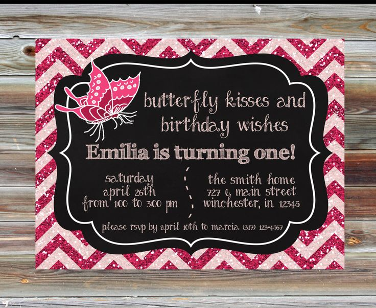 Butterfly Theme First Birthday Invitation - Butterfly Kisses Birthday Wishes - Pink Glitter Chevron Butterfly Birthday - Glitter Bday Invite by ViaBarrett on Etsy https://www.etsy.com/listing/226574133/butterfly-theme-first-birthday
