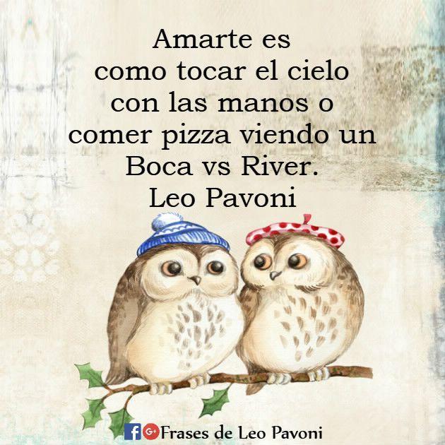 Amarte es como tocar el cielo... #Reflexionesdeleopavoni #Frasesdeleopavoni #Leopavoni