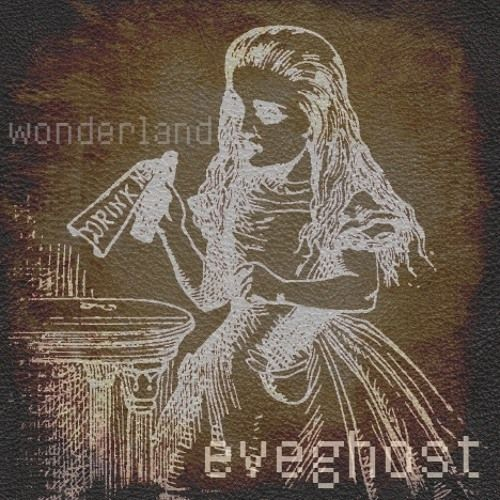 Wonderland: new solo demos by eveghost | Eve Ghost | Free Listening on SoundCloud