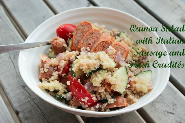 Quinoa Salad with Italian Sausage and Fresh Crudités: The perfect summertime meal! You don't even have to turn the oven on :)