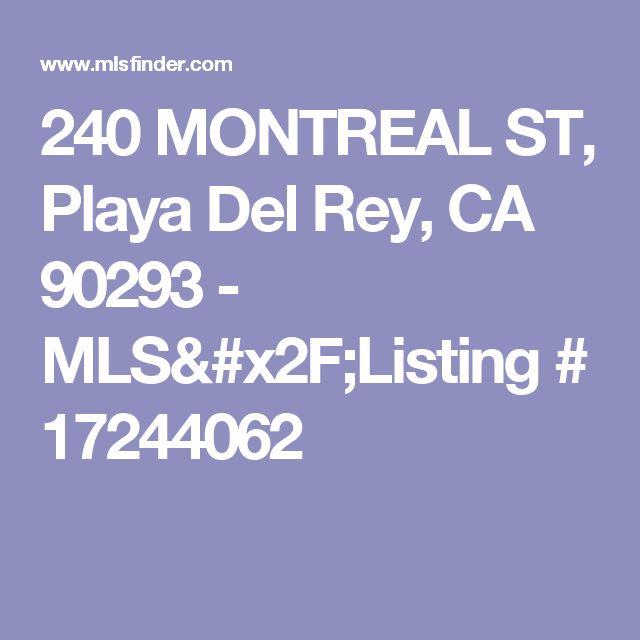240 MONTREAL ST, Playa Del Rey, CA 90293 - MLS/Listing # 17244062