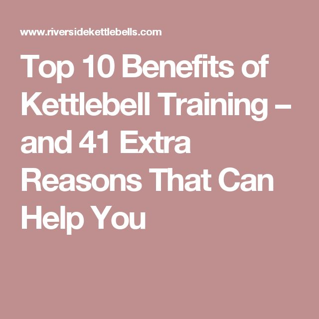 Kettlebell Training Benefits: Top 25+ Best Kettlebell Training Ideas On Pinterest