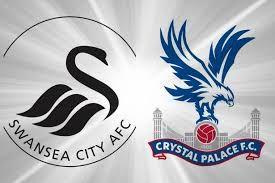 Swansea City Vs Crystal Palace Video Streaming & Highlights