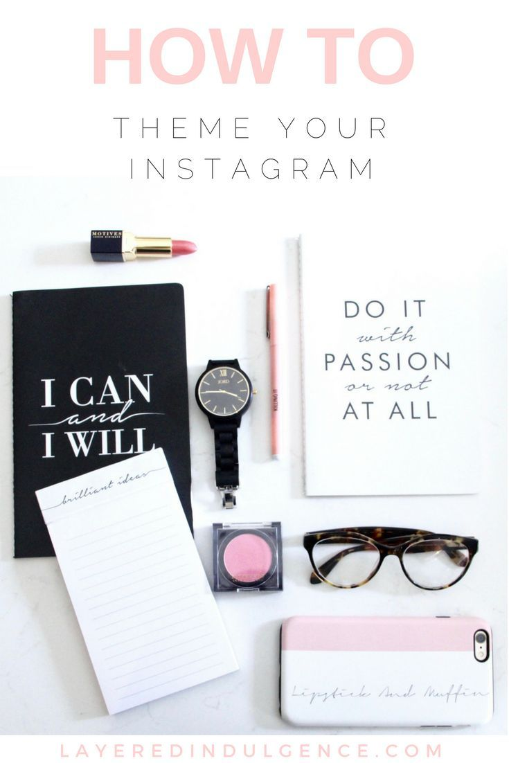 Do you want to grow your instagram following and engagement? Take a look at this in-depth tutorial on how to theme your Instagram, and you'll be on your merry way! // Layered Indulgence