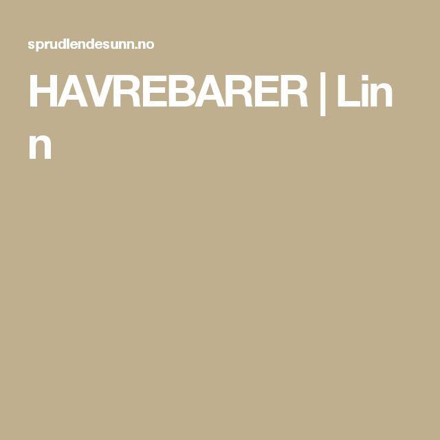 HAVREBARER|Linn