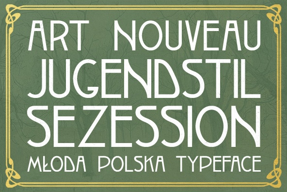 """Secesja is a typeface based on Polish """"Młoda Polska"""" (Young Poland) Art Nouveau / Secession styles of the early 20th-Century. It is based on a poster printed in 1908 by an unknown artist and is part of a series inspired by the aesthetics of Poland, circa 1908 to 1939."""
