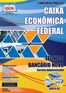 Apostila Concurso Caixa Econômica Federal - 2014: - Cargo: Técnico Bancário Novo
