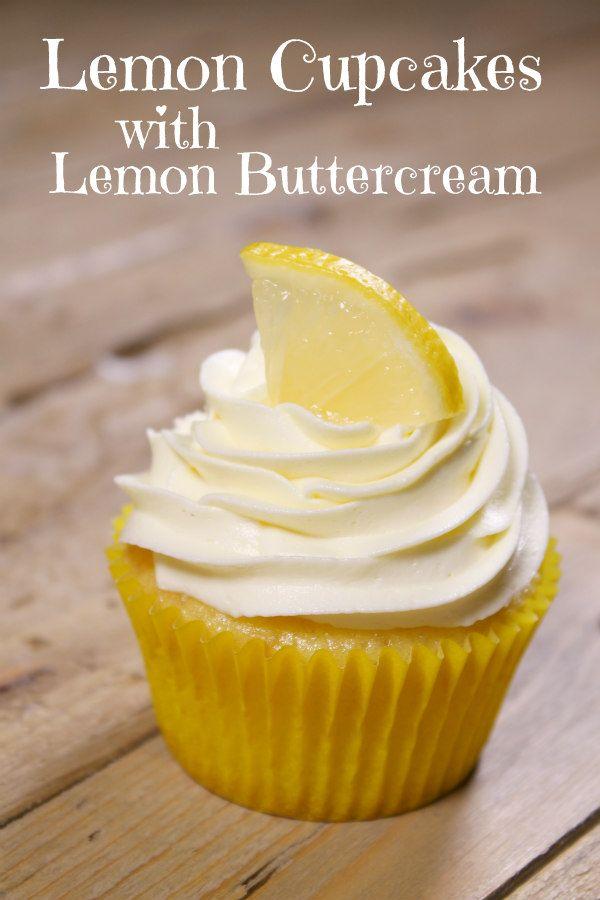 Lemon Cupcakes With Lemon Buttercream Lemon Cupcake Recipe Lemon Buttercream Frosting Buttercream Frosting Recipe