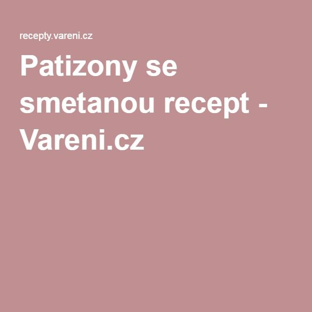Patizony se smetanou recept - Vareni.cz