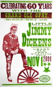 Little Jimmy Dickens 60th Opry Anniversary Hatch Show Print: Cat Posters, Band, My Cousin, Music Posters, Artists Posters, Jimmy Dicken, Hatch Posters, Posters Vintage, Concerts Posters