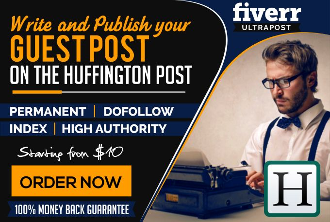 I will publish high authority guest post on the huffington post