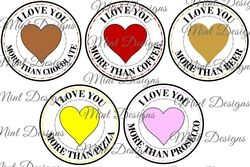 set of 5 pre coloured I LOVE YOU MORE THAN   Coffee  Beer  Pizza  Chocolate  Prosecco  DIGI STAMPS on Craftsuprint - View Now!