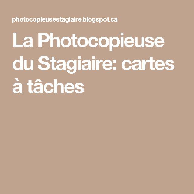 La Photocopieuse du Stagiaire: cartes à tâches