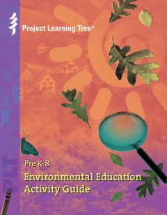 Environmental Education Activity Guide for Pre-K to 8th Grade (You have to do the training to buy from them, but I found it on Amazon)