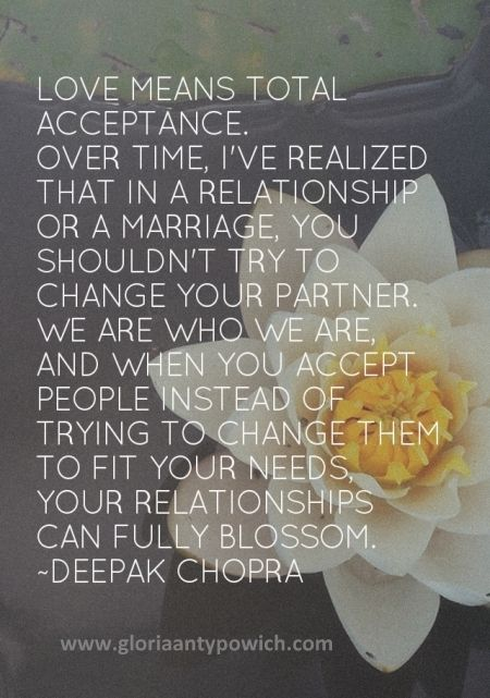 Love means total acceptance...