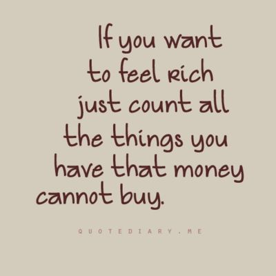Richness: Thoughts, Money, Truths, So True, Feelings Rich, Families, Living, Inspiration Quotes, True Stories