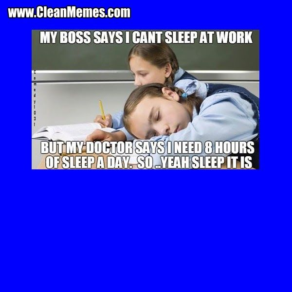 12 Funny Memes About Work Clean Sleep At Work Clean Memes Clean Funny Images Page 104 Clean Memes In 2020 Funny Memes About Work Funny Halloween Memes Funny Memes