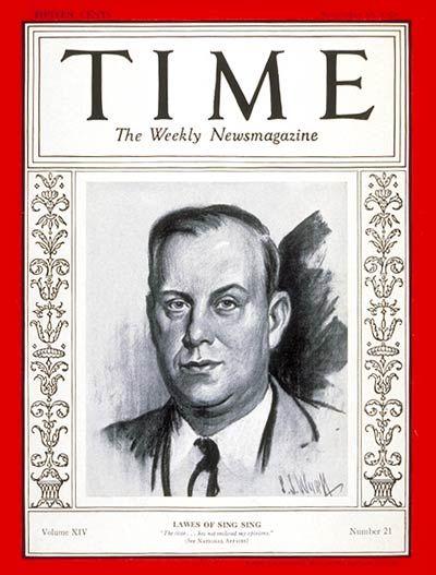 Lewis E. Lawes | Nov. 18, 1929 - Warden Lewis Edward Lawes of Sing Sing prison