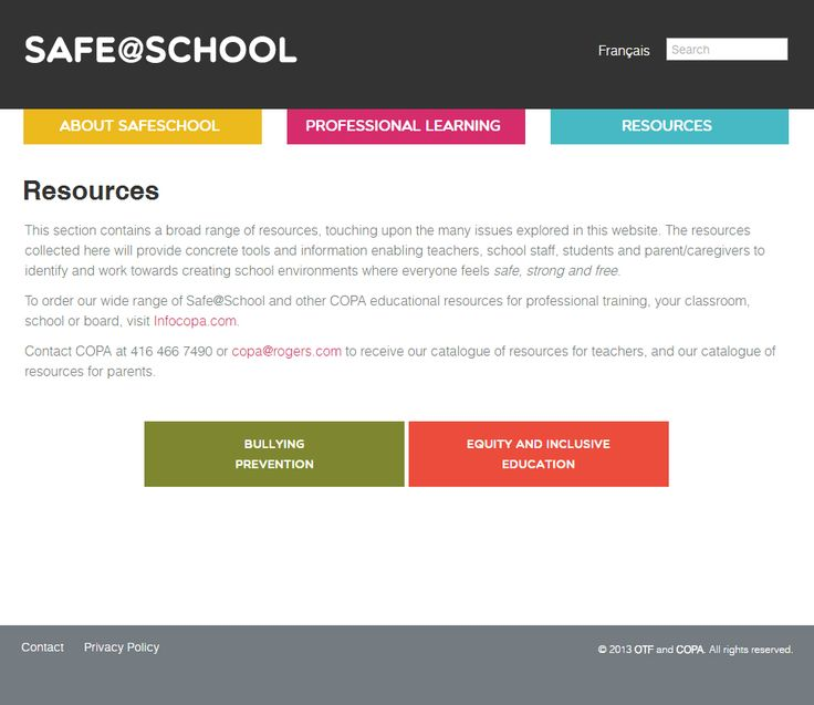Resources on bullying prevention, equity and inclusive education. Safe@School is a provincial project led by the Ontario Teachers' Federation (OTF) and the Centre ontarien de prévention des agressions (COPA).