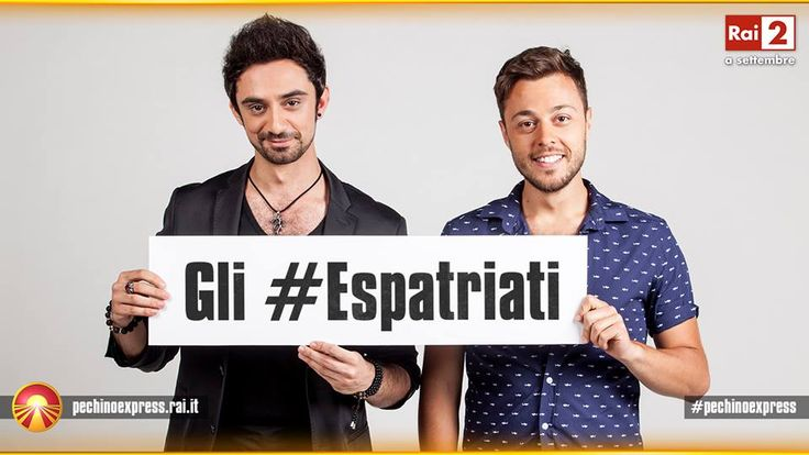Pechino Express Pasquale Caprino e Christian Bachini sono gli #Espatriati: il cantante italiano conosciuto in Kazakistan e la star italiana di film d'arti marziali.