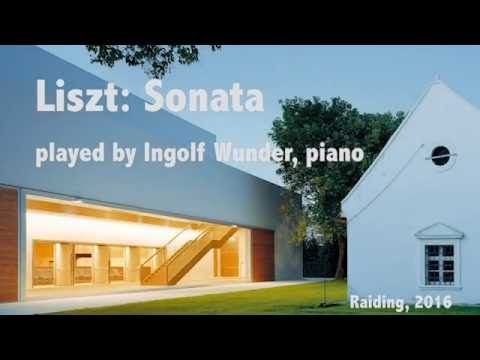 Ingolf Wunder - F. Liszt, Sonata in B minor
