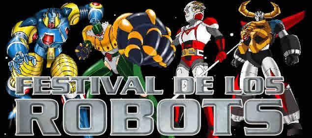 [Anime del mes] Recordandoa  Jesus Barrero parte 3: El Festival de los Robots.