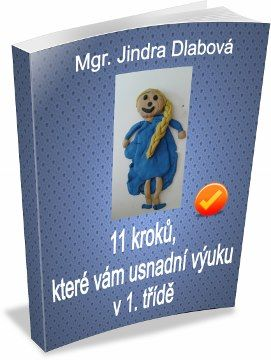11 kroků, které vám usnadní výuku v 1. třídě   prvnitrida.cz