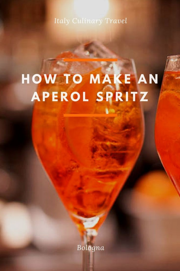 Aperol Aperol Spritz Wine Tourism Cocktails Our Guide To The Ultimate Italian Cocktail The Aperol Spritz Including Aperol Spritz Aperol Wine Tourism