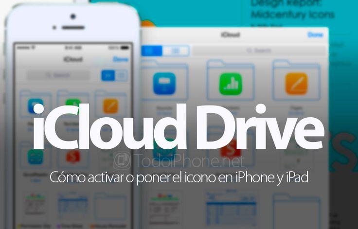 Conoce sobre Cómo activar o poner el icono de iCloud Drive en el iPhone
