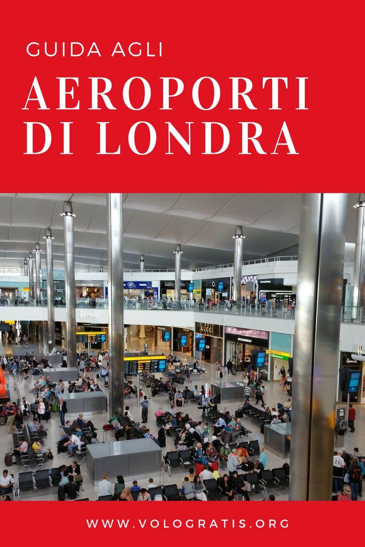 Aeroporti Londra 2019: nomi, distanza e come arrivare in città