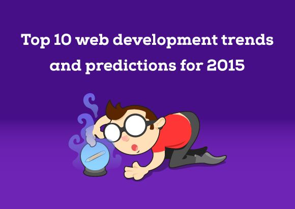 With new powerful development tools, super cool new technology and tidal changes in the tech world, this year looks set to be a very exciting year for web developers. Here are our top 10 trends and predictions for the web development world in 2015.
