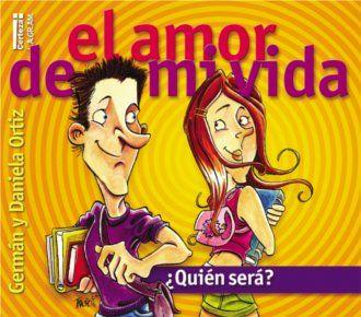 El amor de mi vida ¿Quien sera? de Germán y Daniela Ortiz