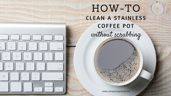 If you've been struggling to get your stainless coffee pot cleaned - this is THE cleaning solution for you! It's easy and requires NO scrubbing!