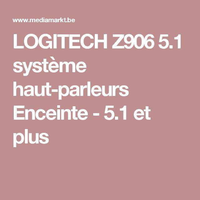 LOGITECH Z906 5.1 système haut-parleurs Enceinte - 5.1 et plus