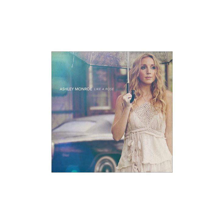 Ashley monroe - Like a rose (CD)
