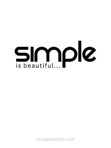 ♂ Simple is beautiful