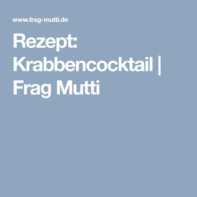 Rezept: Krabbencocktail | Frag Mutti