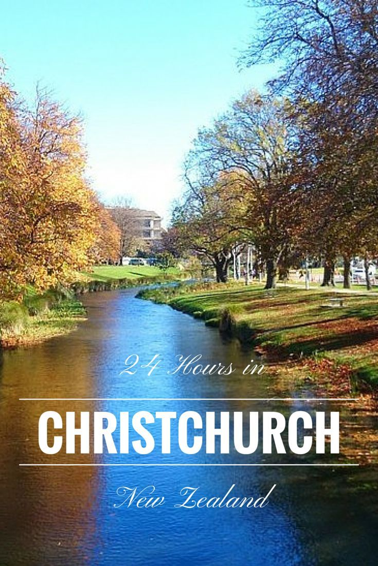 How to make the best of a day in Christchurch http://thebohochica.com/24-hours-christchurch/