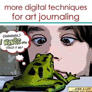 More Digital Techniques for Art Journaling with Pattie Knox | Creative Passion Classes