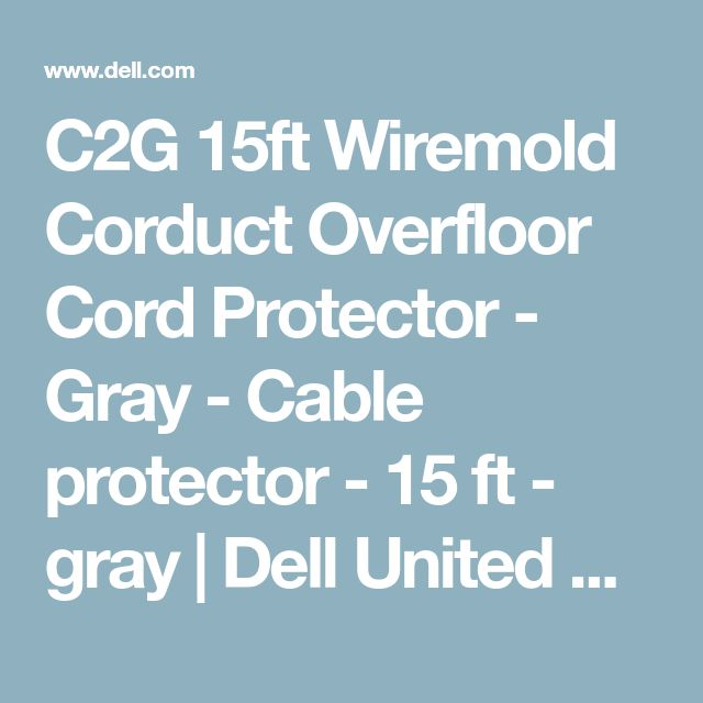 C2G 15ft Wiremold Corduct Overfloor Cord Protector - Gray - Cable protector - 15 ft - gray | Dell United States
