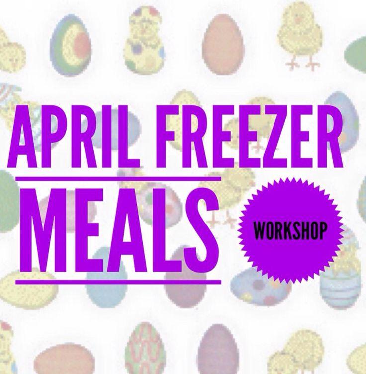 Who is ready for an April Freezer Meal Workshop?   www.jenniferrenauld.velata.ca