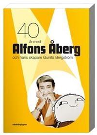 http://www.adlibris.com/se/product.aspx?isbn=9129684668 | Titel: 40 år med Alfons Åberg och hans skapare Gunilla Bergström - Författare: Lena Kåreland, Lotta Olsson, Jan von Bonsdorff - ISBN: 9129684668 - Pris: 135 kr