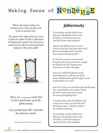 essay on nonsense language in carrolls jabberwocky Read this essay on jabberwocky come browse our large digital warehouse of free sample essays get the knowledge you need in order to pass your classes and more only at termpaperwarehousecom.