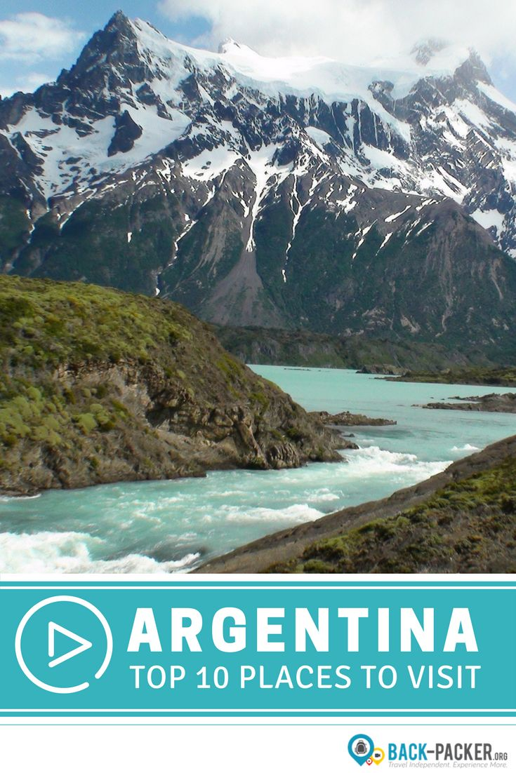 A guide to exploring the top 10 destinations in Argentina, including El Chaltén in Patagonia, Bariloche, Iguazu Falls, El Calafate and Perito Moreno, Buenos Aires and more. Use this list to plan the ultimate Argentina route and itinerary! Travel in South America. | Back-packer.org#Argentina#Travel