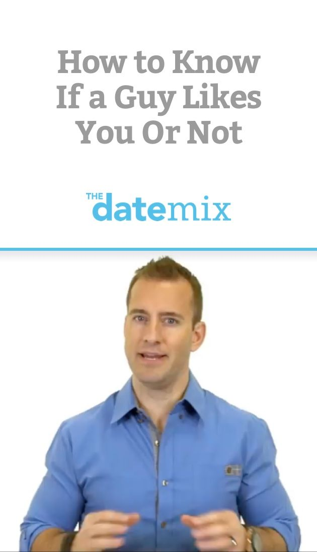 how to know if a guy likes you on a dating site