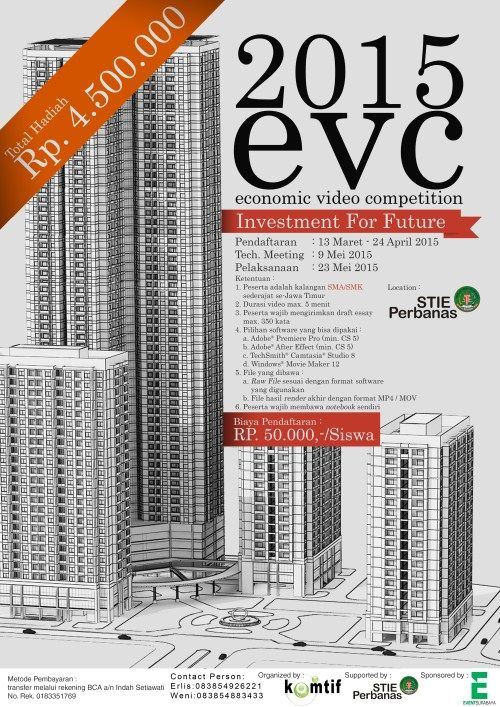 "Economic Video Competition (EVC) 2015 ""Investment for Future"" Pelaksanaan : Sabtu, 23 Mei 2015 Tempat : STIE Perbanas, Surabaya  http://eventsurabaya.net/?event=economic-video-competition-evc-2015"