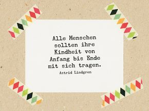 Sprüche & Slogans – Zitat Lindgren: Kindheit mit sich tragen / Stempel – ein…