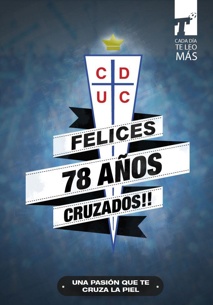 La Universidad Católica celebra un nuevo aniversario y celebra con la alegría de haber ganado el clásico y estar peleando el título del Clausura. ¡Salud Cruzados! www.titular.cl