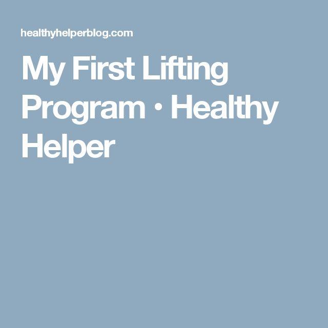 My First Lifting Program • Healthy Helper